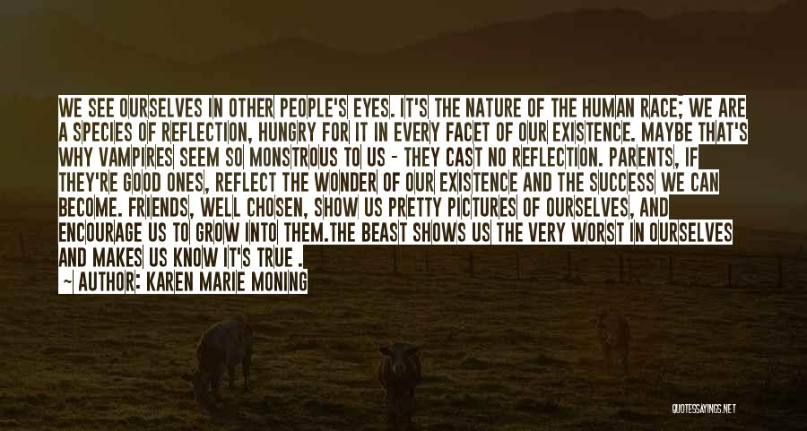 Pictures Of Nature And Quotes By Karen Marie Moning