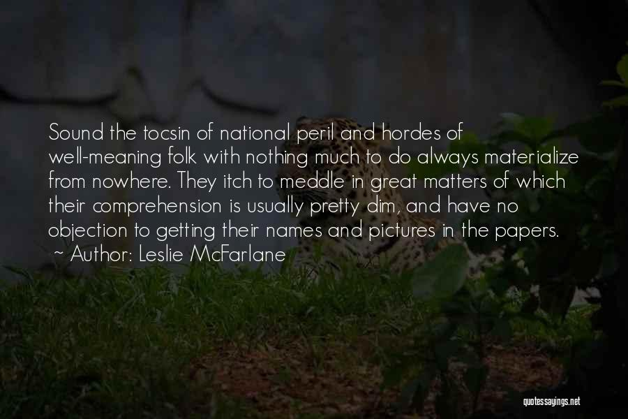 Pictures Of Nature And Quotes By Leslie McFarlane