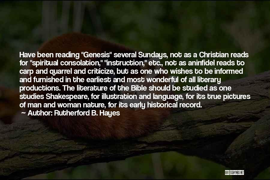 Pictures Of Nature And Quotes By Rutherford B. Hayes