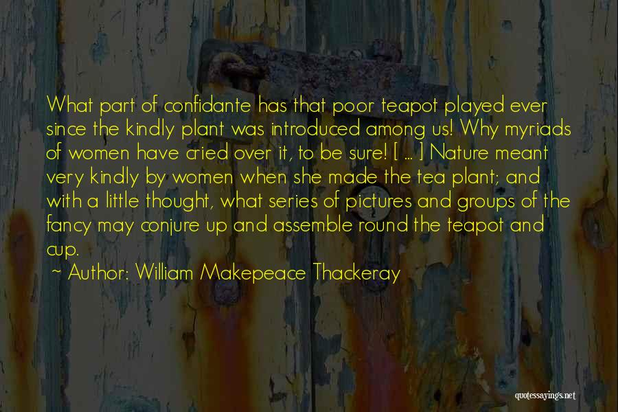 Pictures Of Nature And Quotes By William Makepeace Thackeray