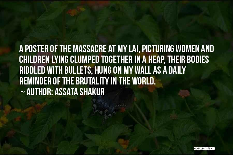 Picturing The World Quotes By Assata Shakur