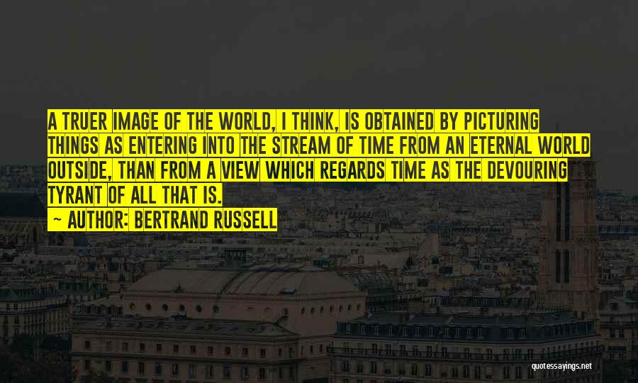 Picturing The World Quotes By Bertrand Russell