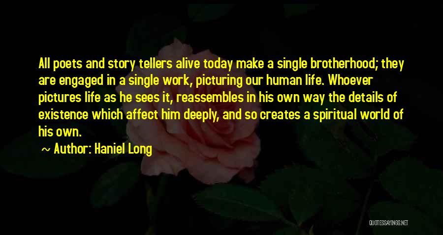 Picturing The World Quotes By Haniel Long