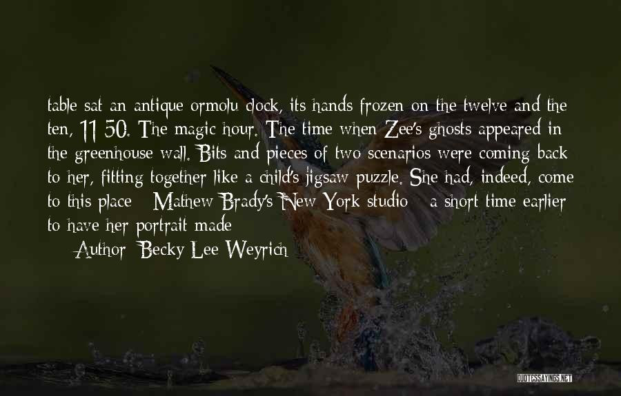 Pieces Fitting Together Quotes By Becky Lee Weyrich