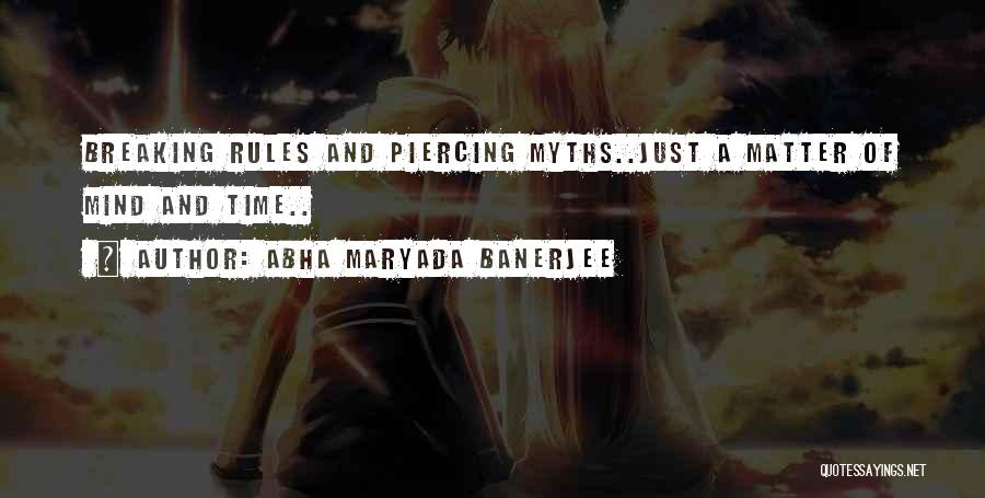 Piercing Quotes By Abha Maryada Banerjee