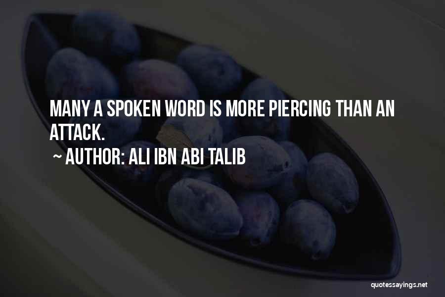 Piercing Quotes By Ali Ibn Abi Talib