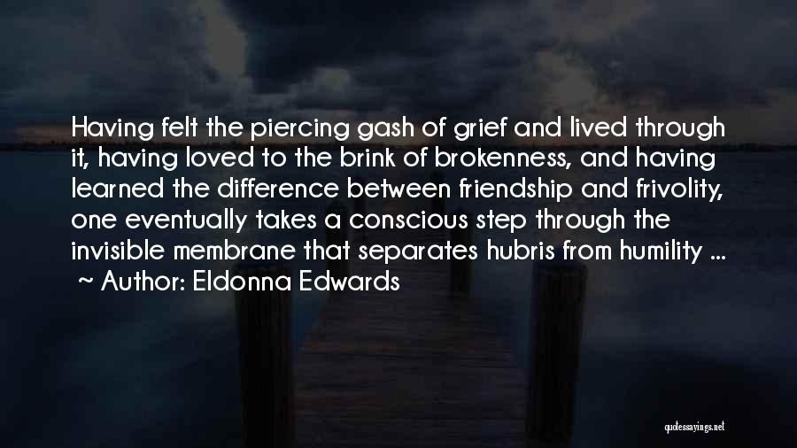 Piercing Quotes By Eldonna Edwards