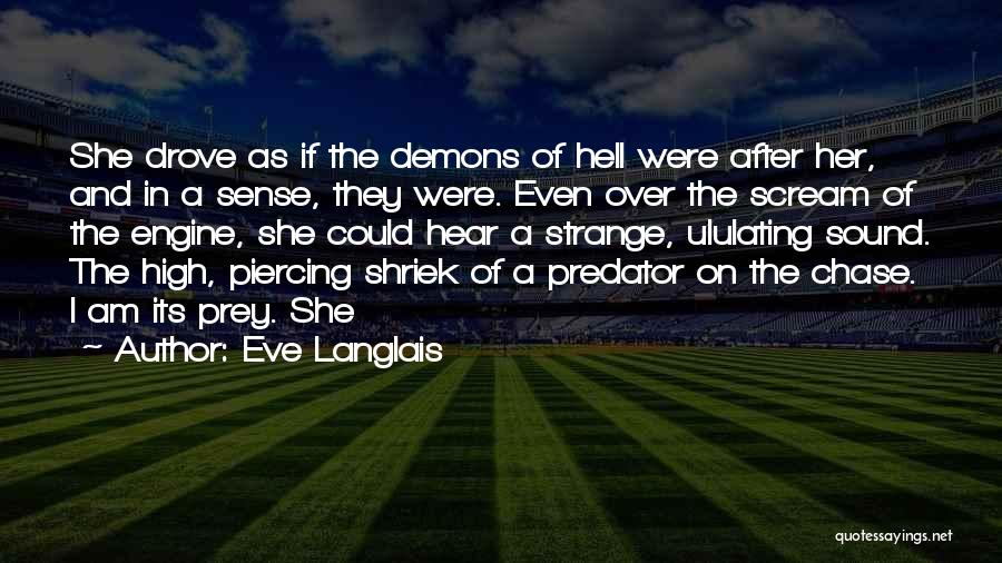 Piercing Quotes By Eve Langlais