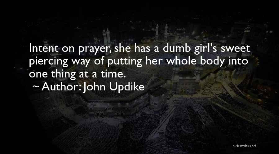 Piercing Quotes By John Updike