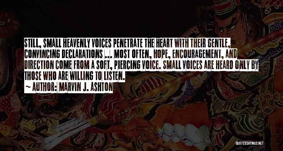 Piercing Quotes By Marvin J. Ashton