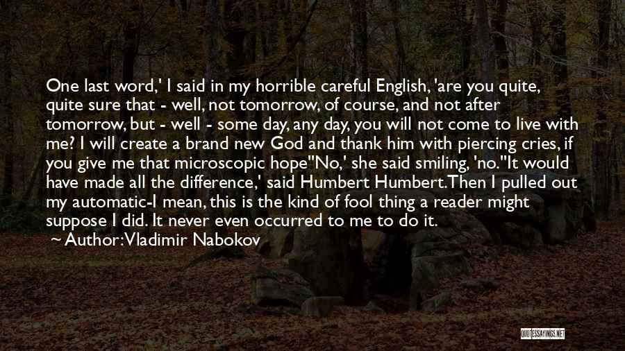 Piercing Quotes By Vladimir Nabokov