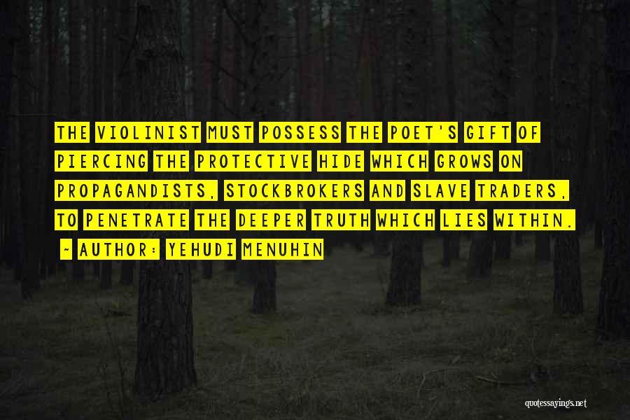 Piercing Quotes By Yehudi Menuhin