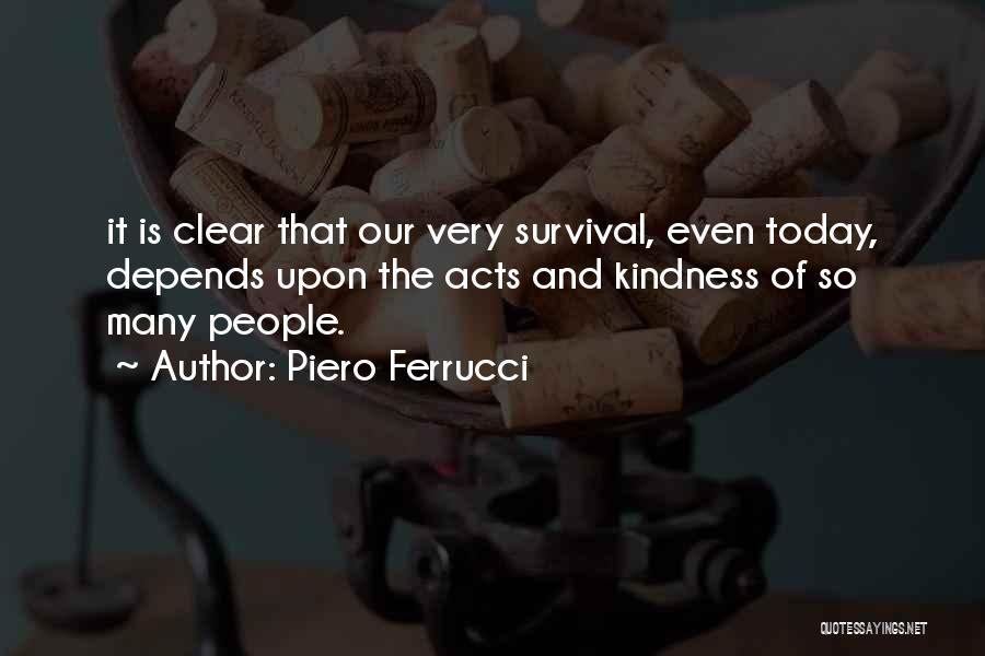 Piero Ferrucci Quotes 1064591