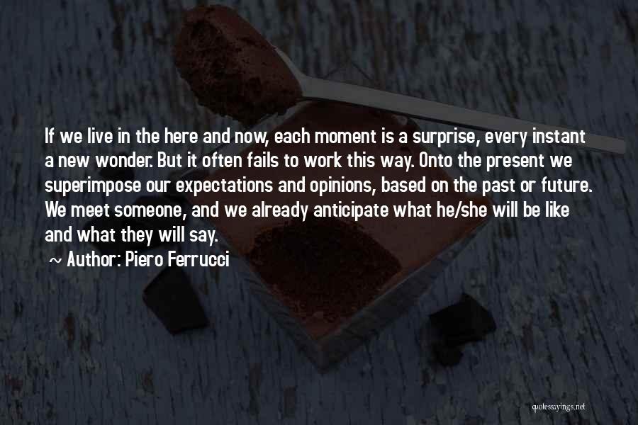 Piero Ferrucci Quotes 1754643