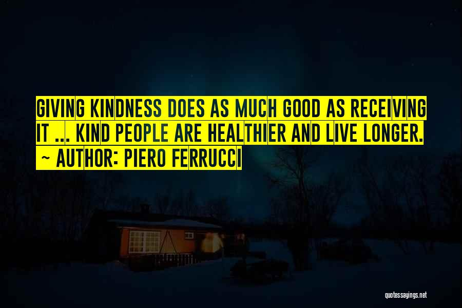 Piero Ferrucci Quotes 1849598