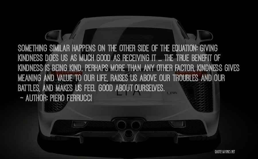 Piero Ferrucci Quotes 509071