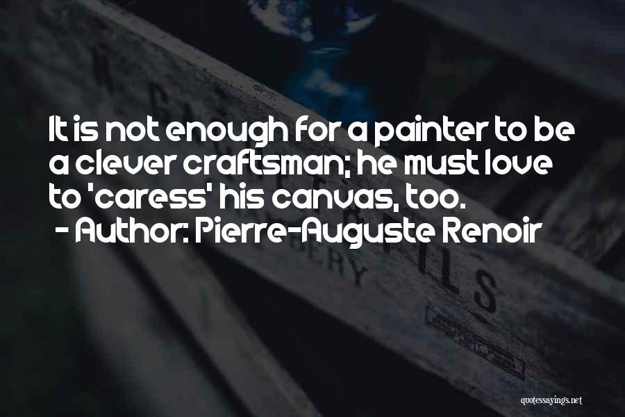 Pierre-Auguste Renoir Quotes 1289765