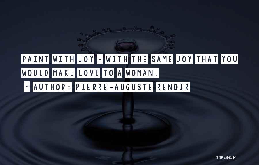 Pierre-Auguste Renoir Quotes 1318013