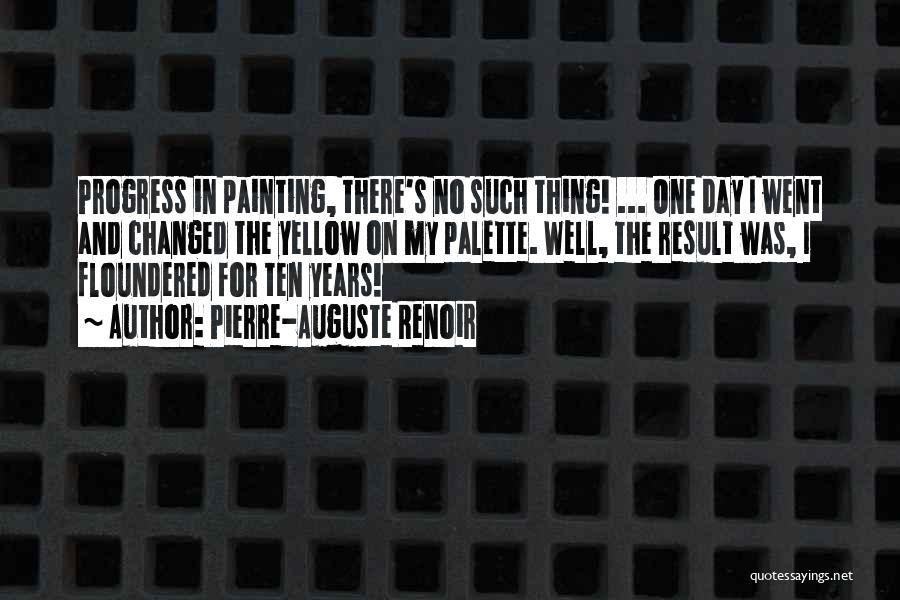 Pierre-Auguste Renoir Quotes 1331177