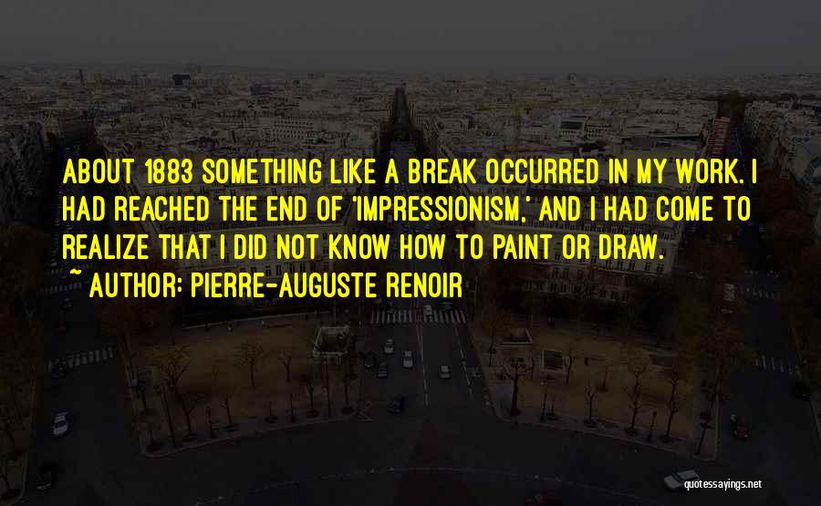 Pierre-Auguste Renoir Quotes 1649450
