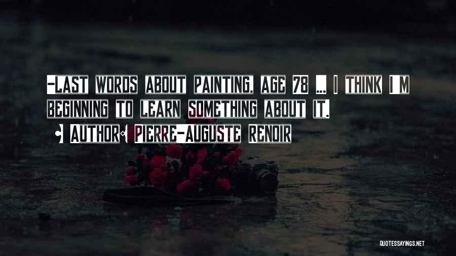 Pierre-Auguste Renoir Quotes 1709691