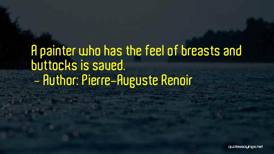 Pierre-Auguste Renoir Quotes 1790250