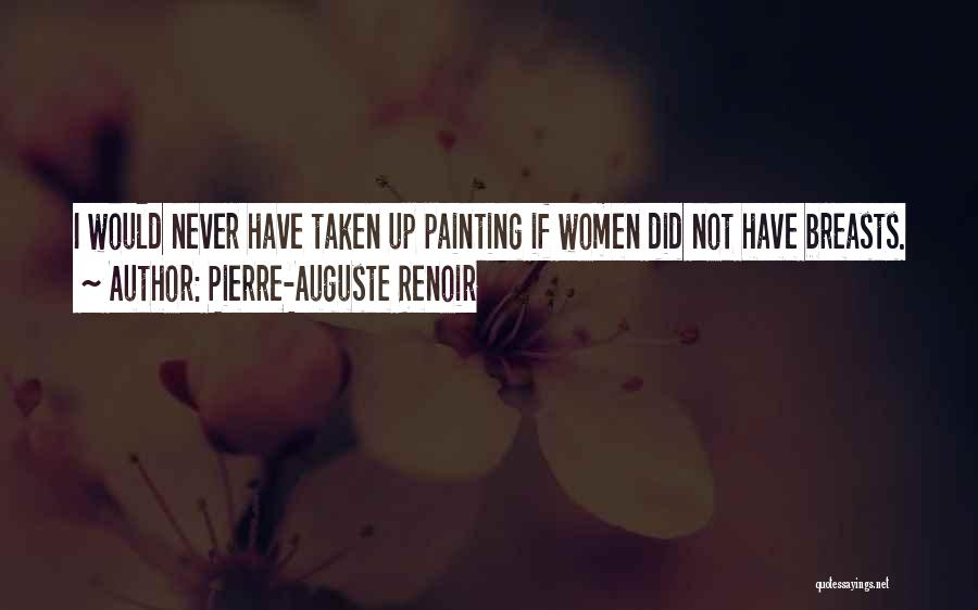 Pierre-Auguste Renoir Quotes 1836293
