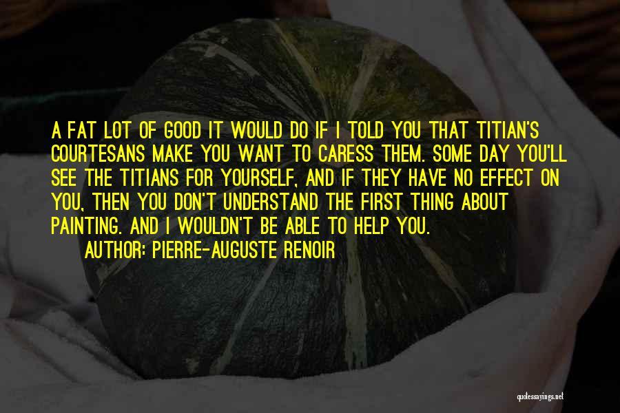 Pierre-Auguste Renoir Quotes 2056300