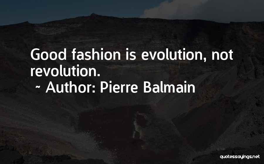 Pierre Balmain Quotes 1009201