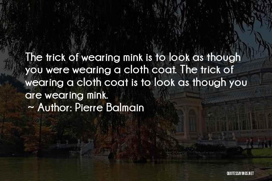 Pierre Balmain Quotes 1230845