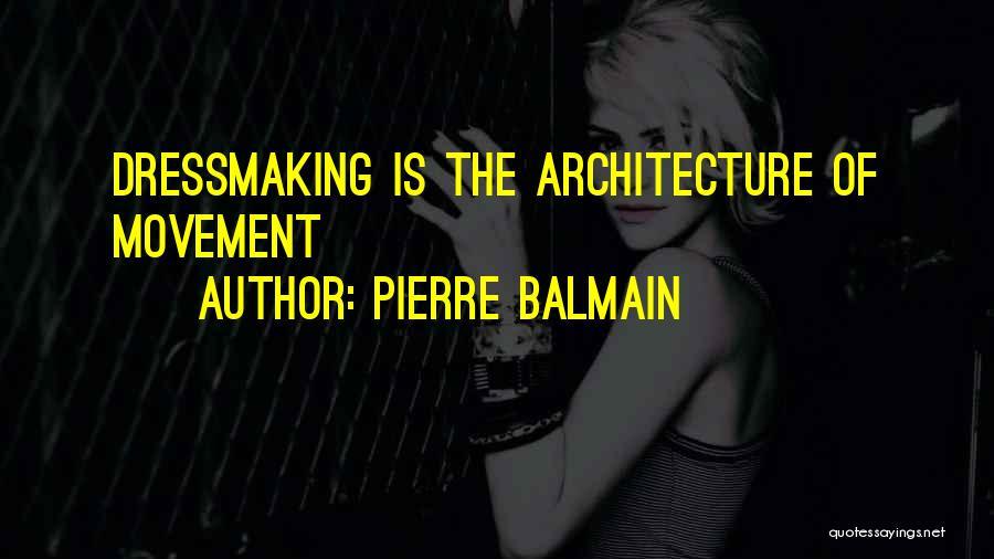 Pierre Balmain Quotes 1689038