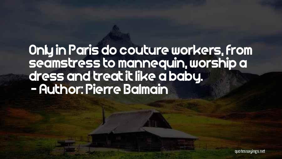 Pierre Balmain Quotes 781713