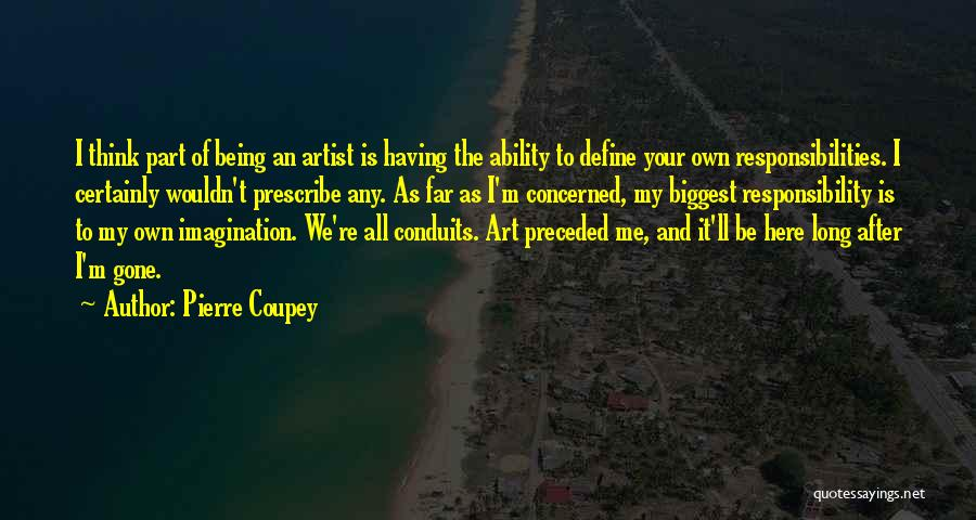 Pierre Coupey Quotes 241986