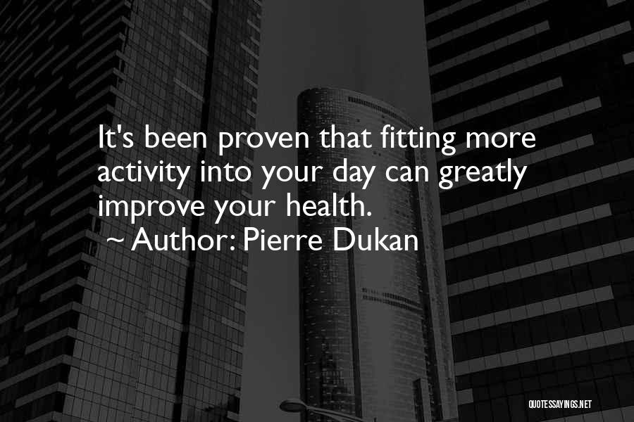 Pierre Dukan Quotes 1234944
