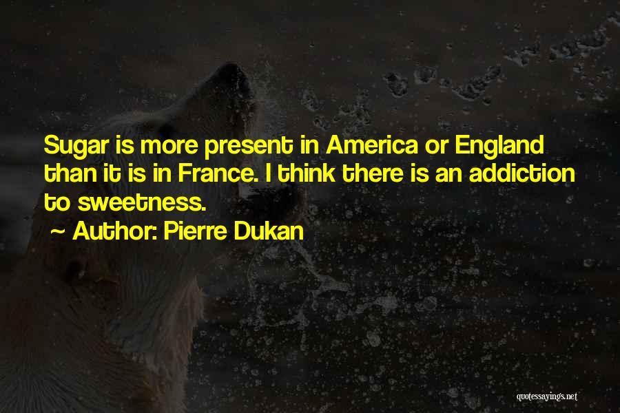 Pierre Dukan Quotes 1544739