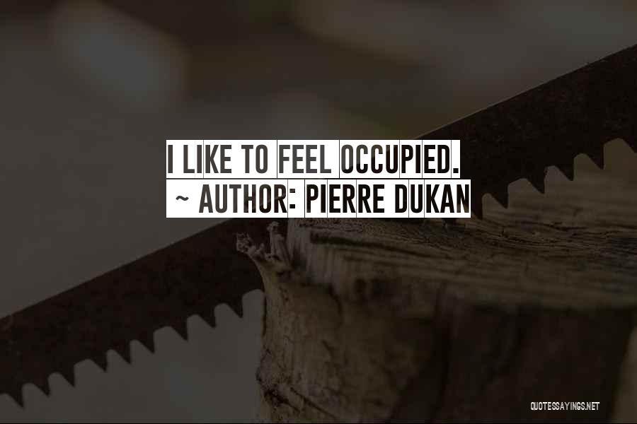 Pierre Dukan Quotes 539654