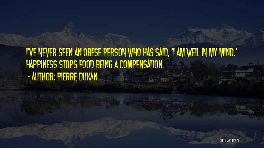 Pierre Dukan Quotes 579149