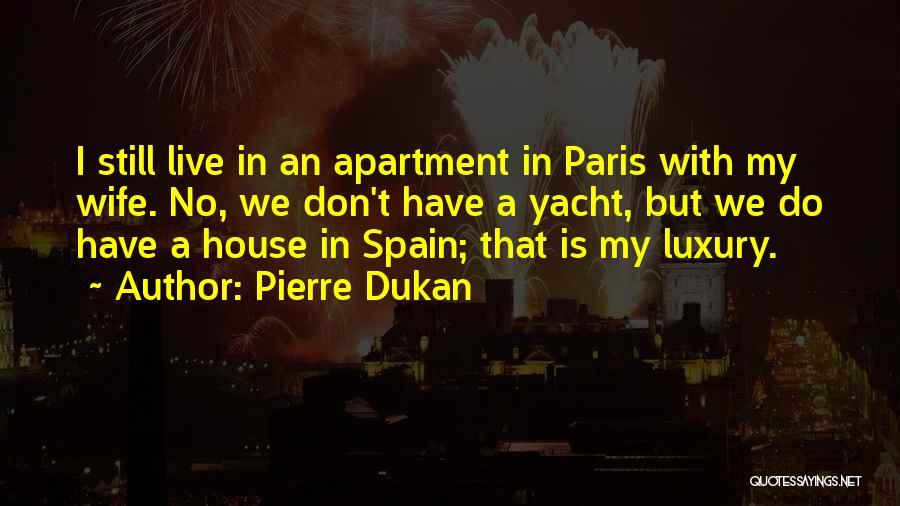 Pierre Dukan Quotes 804291