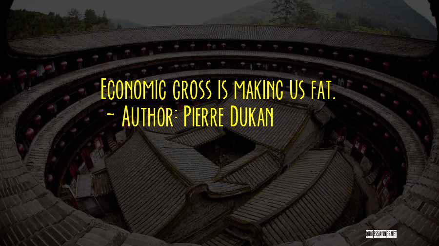 Pierre Dukan Quotes 955061