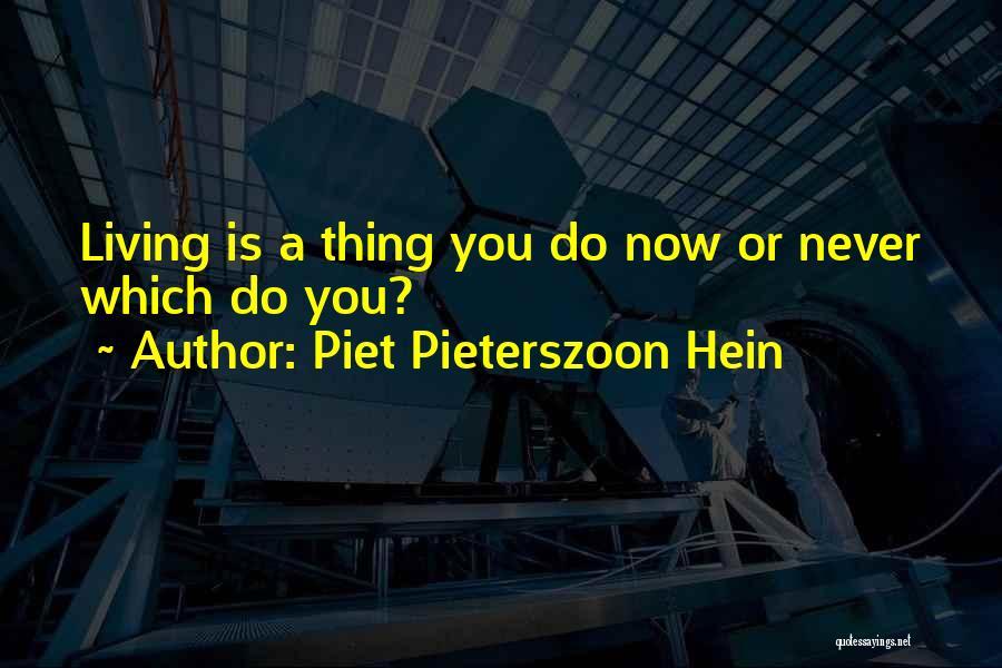 Piet Pieterszoon Hein Quotes 1007500