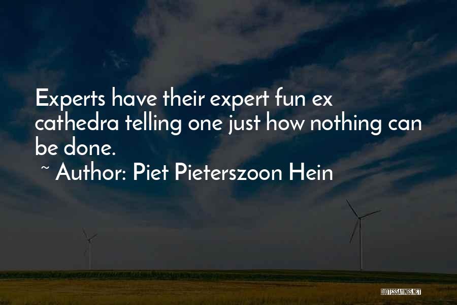 Piet Pieterszoon Hein Quotes 1046915