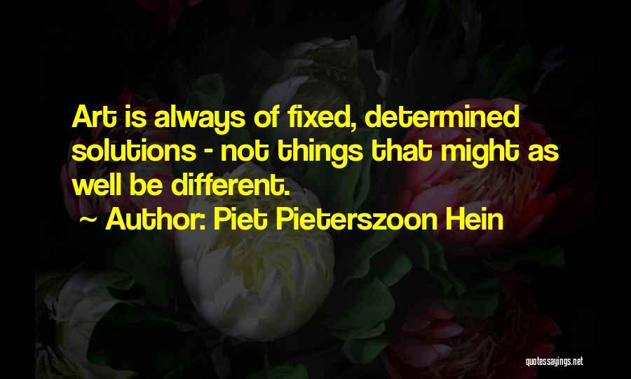 Piet Pieterszoon Hein Quotes 1067360