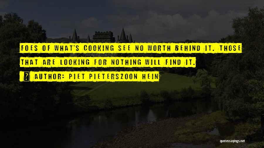 Piet Pieterszoon Hein Quotes 124368