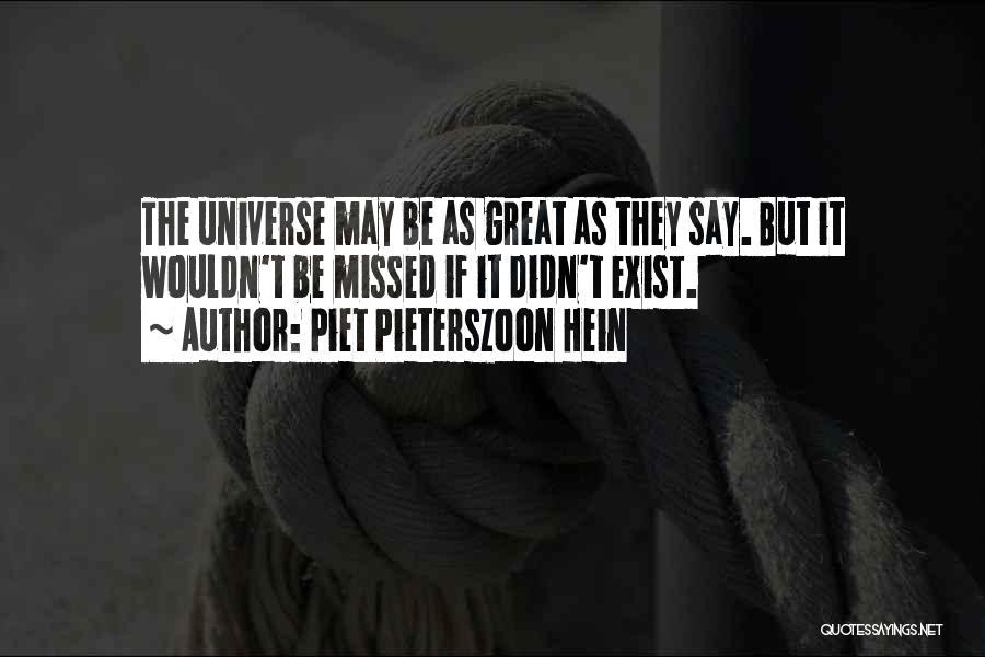 Piet Pieterszoon Hein Quotes 1316425