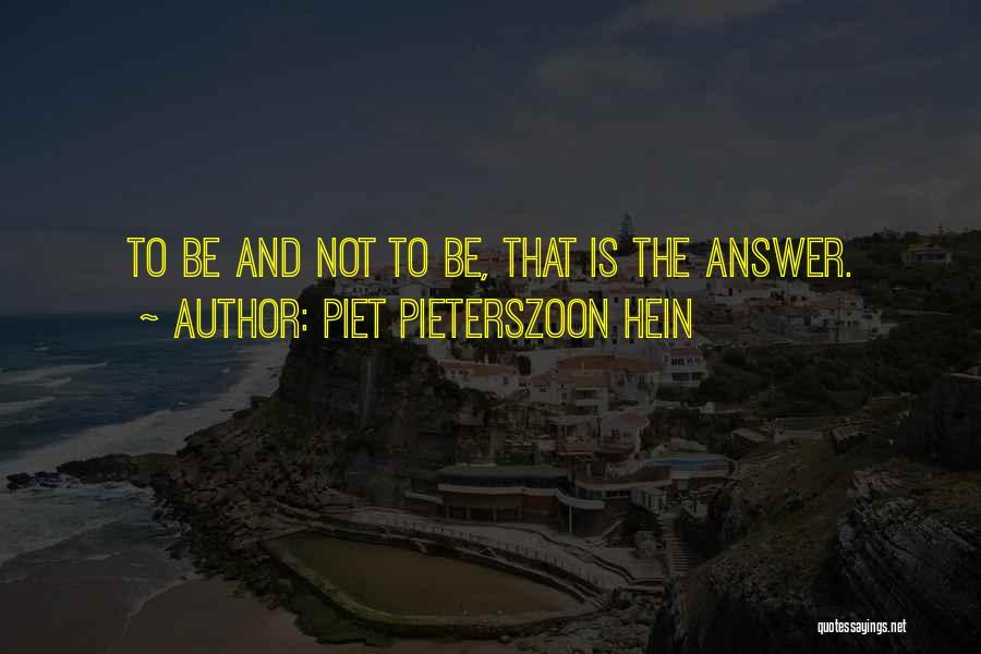 Piet Pieterszoon Hein Quotes 1776480