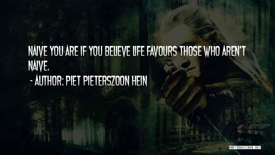 Piet Pieterszoon Hein Quotes 1865675