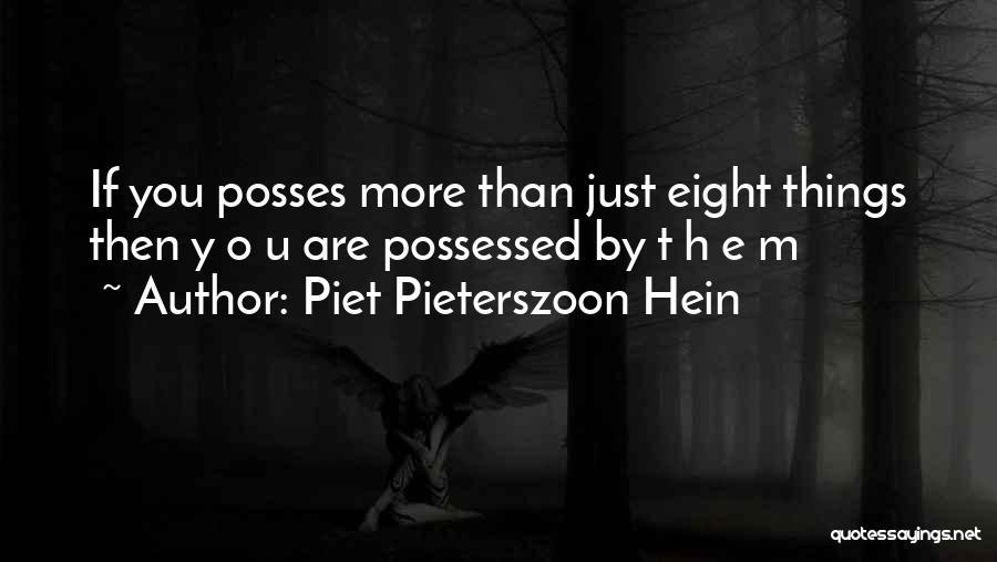 Piet Pieterszoon Hein Quotes 2009255