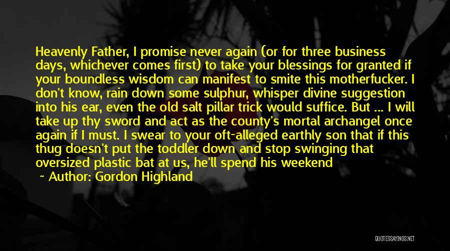 Pillar Of Salt Quotes By Gordon Highland