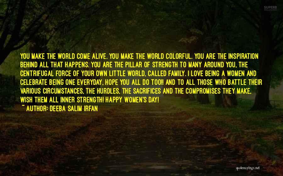 Pillar Of Strength Quotes By Deeba Salim Irfan