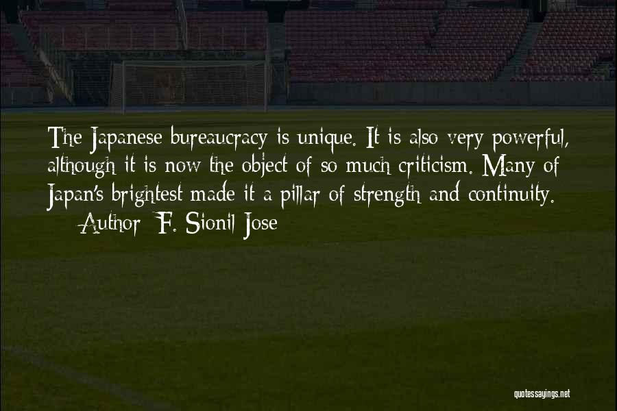 Pillar Of Strength Quotes By F. Sionil Jose